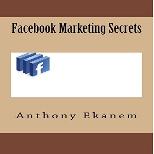 Facebook Marketing Secrets audiobook cover art