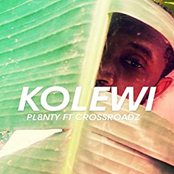 KOLEWI (feat. CrossRoadz)