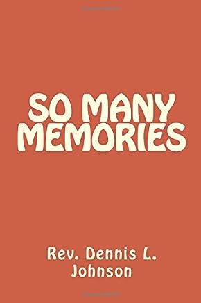 So Many Memories