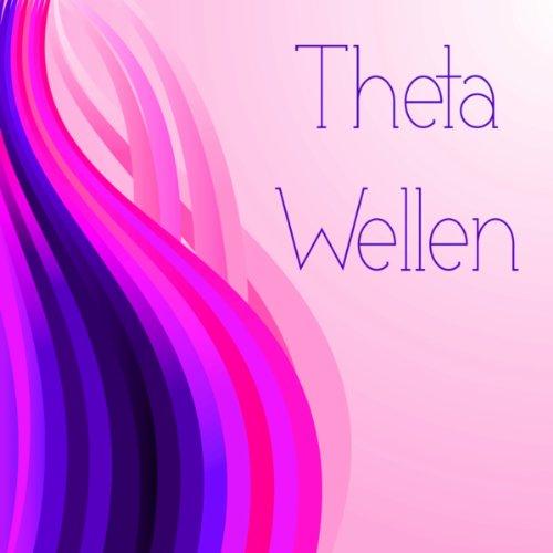 Theta Wellen - Theta Waves Heilende Musik und Heilende Klänge