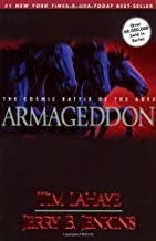 By Tim LaHaye Armageddon - The Cosmic Battle Of The Ages, Book Eleven, The Continuing Drama Of Those Left Behind (1st Thus.)