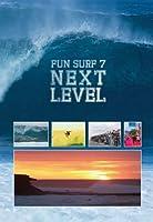 FUN SURF7 NEXT LEVEL ファンサーフ7ネクストレベル/サーフィンDVD