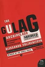 The Gulag Archipelago Abridged: An Experiment in Literary...