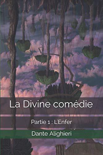 La Divine comédie: Partie 1 : L'Enfer