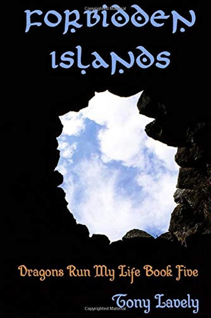 契約ラダ魅力的であることへのアピールForbidden Islands (Dragons Run My Life)