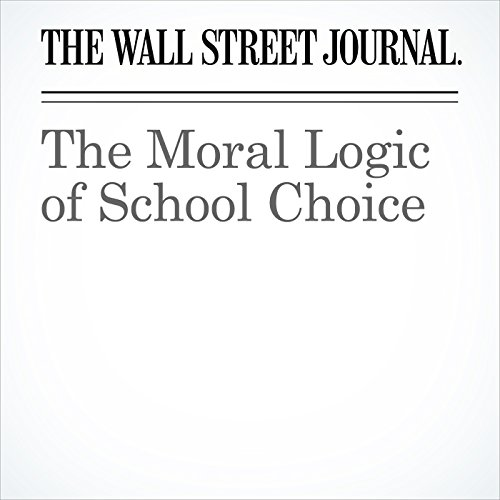 The Moral Logic of School Choice audiobook cover art