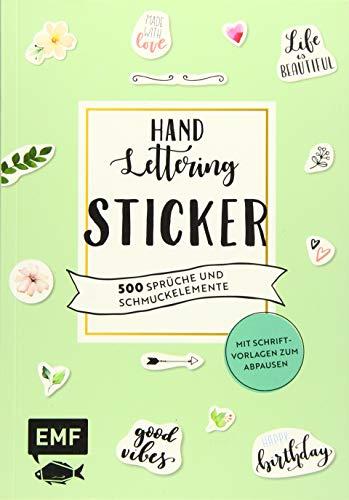 Handlettering-Sticker – 200 Sprüche und Schmuckelemente: Mit Schriftvorlagen zum Abpausen und Lettering-Tipps