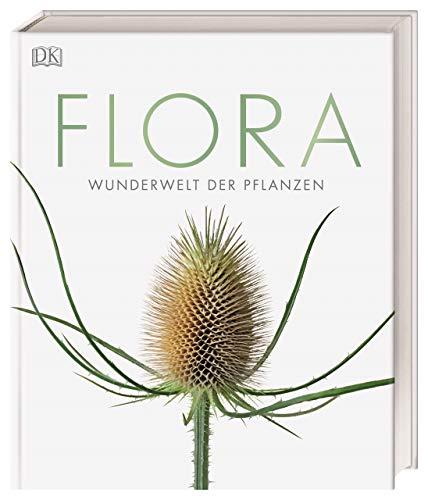 Flora – Wunderwelt der Pflanzen