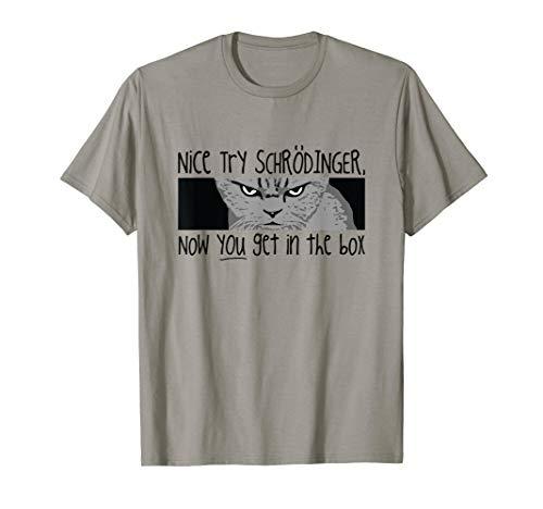 Schrodinger's Cat T Shirt - Quantum Mechanics