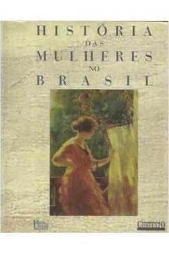 Historia Das Mulheres No Brasil