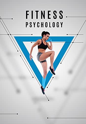 Fitness Psychology: Como fazer exercicios fisicos corretamente? (English Edition)