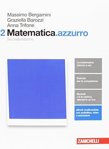 Matematica.azzurro. Per le Scuole superiori. Con aggiornamento online. Algebra, geometria, probabilità (Vol. 2)