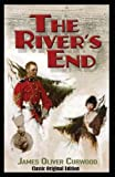 The River's End-Classic Original Edition(Annotated)