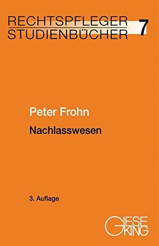 Nachlasswesen (Rechtspfleger-Studienbücher)