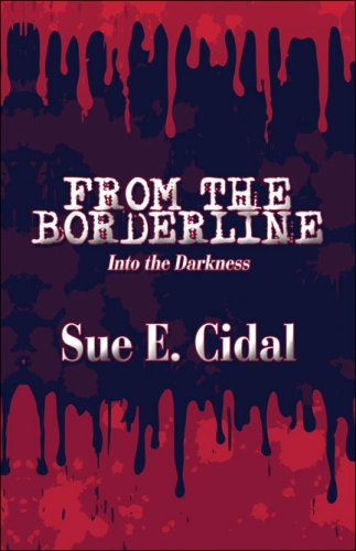 From the Borderline: Into the Darkness