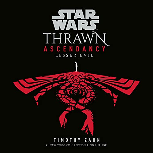 Star Wars: Thrawn Ascendancy (Book III: Lesser Evil) cover art