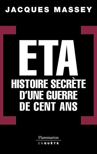 ETA - Histoire secrète d'une guerre de cent ans (EnQuête)