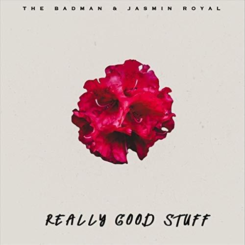 Really Good Stuff (feat. Jasmin Royal) [Explicit]