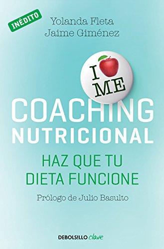 Coaching nutricional: Haz que tu dieta Funcione (Clave)