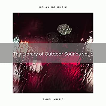 ! ! ! ! ! The Library of Outdoor Sounds vol. 1