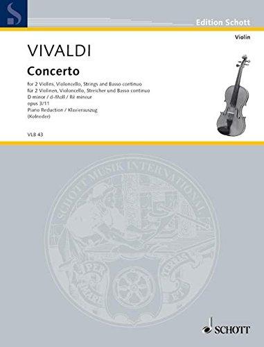 L'Estro Armonico: Concerto grosso d-Moll. op. 3/11. RV 565 / PV 250. 2 Violinen, Violoncello obl., Streicher und Basso continuo. Klavierauszug mit Solostimmen. (Edition Schott)
