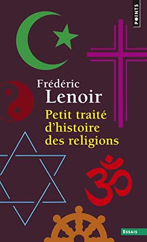 Petit Trait Dhistoire Des Religions