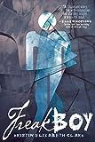 Freakboy by Kristin Elizabeth Clark