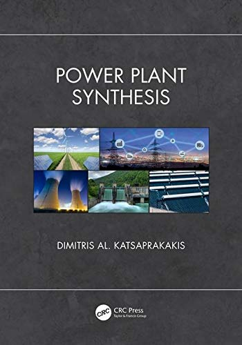 Power Plant Synthesis (Mechanical and Aerospace Engineering Series)