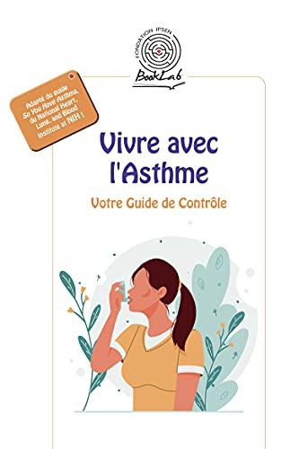 Couverture du livre Vivre avec l'Asthme: Votre Guide de Contrôle