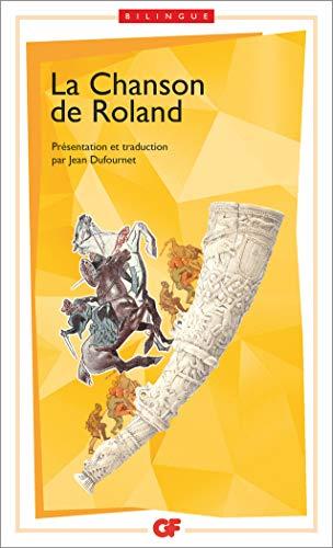 La chanson de Roland : Edition bilingue français-ancien français