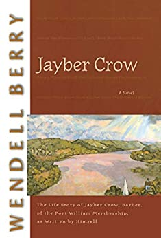 Jayber Crow: A Novel (Port William) by [Wendell Berry]
