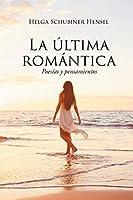 La última romántica: Poesías y pensamientos