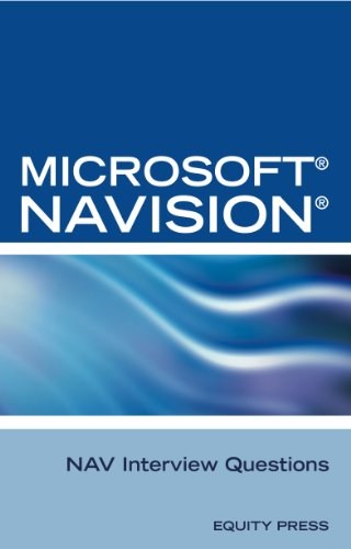 Microsoft Dynamics NAV Interview Questions: Unofficial Microsoft Navision Business Solution Frequently Asked Questions (English Edition)
