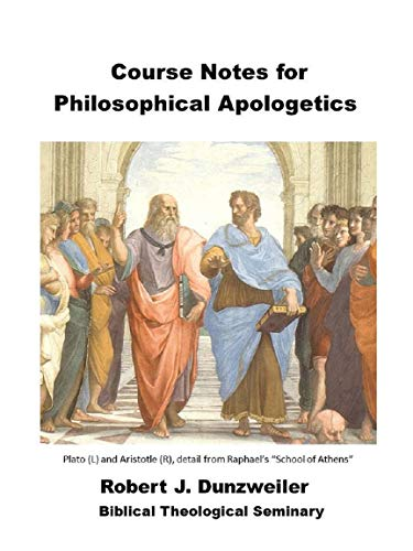 Course Notes for Philosophical Apologetics (IBRI Syllabi Book 35) (English Edition)