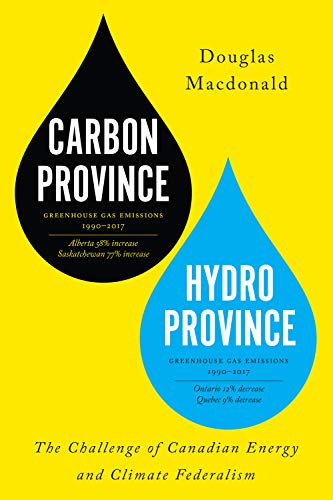 Compare Textbook Prices for MacDonald: Carbon Province, Hydro Province  ISBN 9781487524906 by Macdonald, Douglas