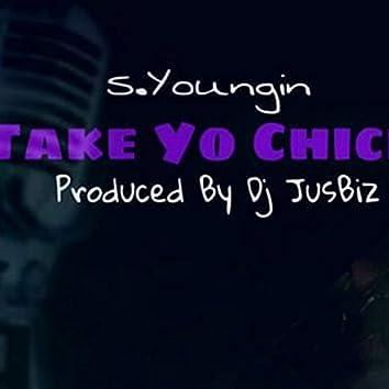 Take Yo Chick