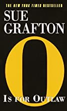 O Is for Outlaw (Kinsey Millhone Mysteries) by Sue Grafton (2001-01-02)