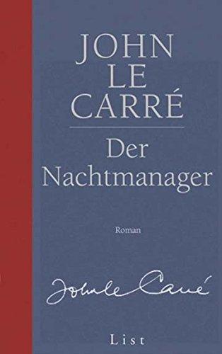 Gesamtausgabe: Der Nachtmanager. Roman