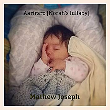 Aariraro (Norah's Lullaby)