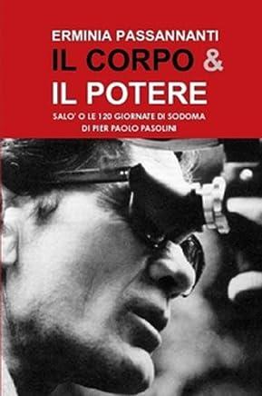 Il corpo & il potere.: Salò o le 120 Giornate di Sodoma di Pier Paolo Pasolini (Transference Vol. 1)