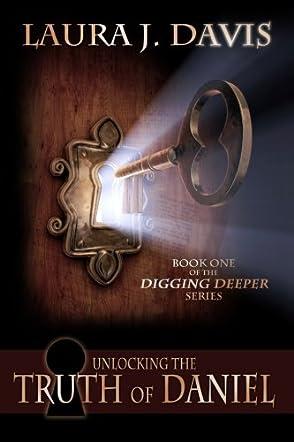 Unlocking the Truth of Daniel