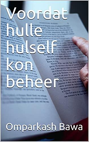 Voordat hulle hulself kon beheer (Afrikaans Edition)