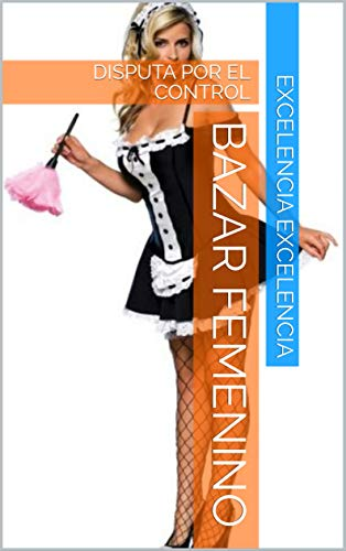 BAZAR FEMENINO de EXCELENCIA EXCELENCIA