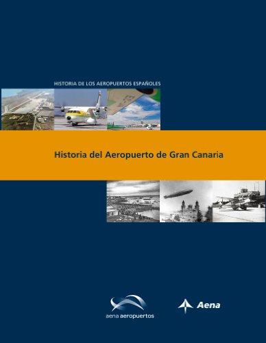 Historia del Aeropuerto de Gran Canaria (Historia de los aeropuertos españoles)