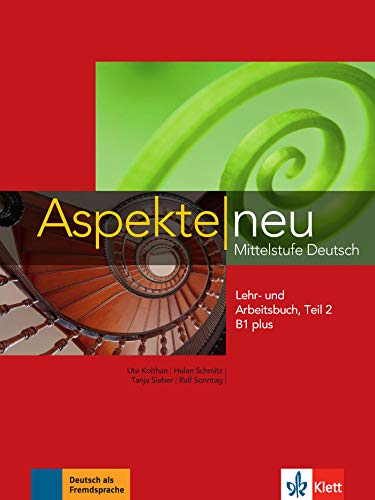Aspekte neu. Lehr- und Arbeitsbuch B1 plus. Per le Scuole superiori. Con CD-Audio (Vol. 2): Lehr- und Arbeitsbuch B1 plus Teil 2 mit CD