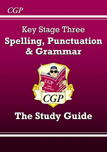 Spelling, Punctuation and Grammar for KS3 - the Study Guide (with online edition) (CGP KS3 English)
