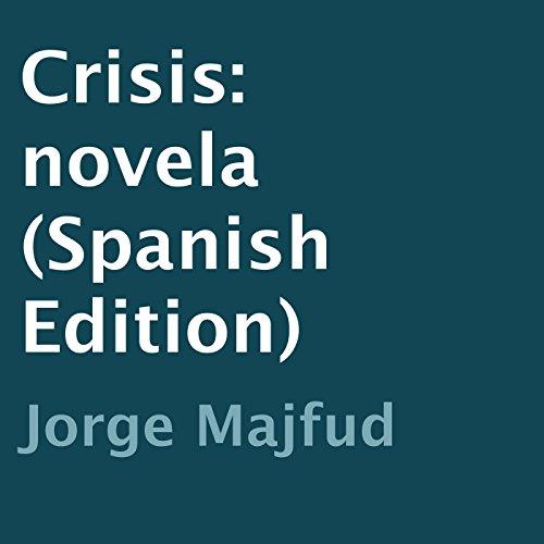 Crisis [Spanish Edition] audiobook cover art