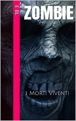ZOMBIE: i Morti Viventi (Le grandi antologie del fantastico)