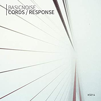 Cords / Response