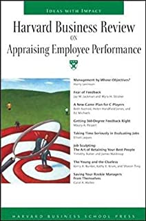 Harvard Business Review on Appraising Employee Performance by Harvard Business Review